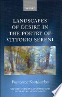 Landscapes of Desire in the Poetry of Vittorio Sereni