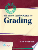 The School Leader s Guide to Grading