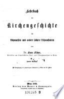 Lehrbuch der Kirchengeschichte für Gymnasien und andere höhere Lehranstalten. 2. Aufl