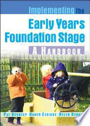 Implementing The Early Years Foundation Stage  A Handbook