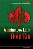 Winning low limit Hold Em