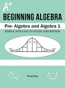 A Plus Notes for Beginning Algebra
