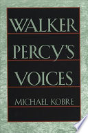 Walker Percy s Voices