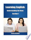 Learning English  Understanding the News  Section 1