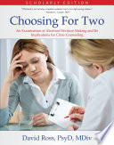 Choosing For Two Scholarly Edition
