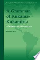 A grammar of Kukama Kukamiria