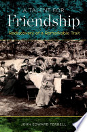A Talent For Friendship : friendship. professor john terrell argues that...