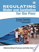 Regulating Water And Sanitation For The Poor book