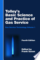 Tolley s Basic Science and Practice of Gas Service