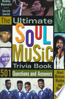 The Ultimate Soul Music Trivia Book