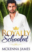 Royally Schooled