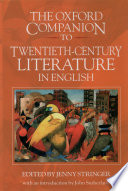 The Oxford Companion to Twentieth century Literature in English