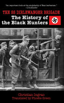 The SS Dirlewanger Brigade Book