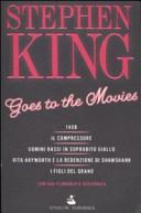 Stephen King goes to the movies  Il compressore   Uomini bassi in soprabito giallo   Rita Hayworth e la redenzione di Shawshank   I figli del grano