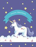 Unicorn Sketch Book Sketchbook For Kids