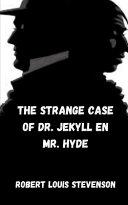 The Strange Case Of Dr Jekyll En Mr Hyde