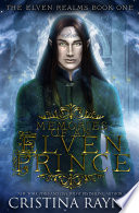 Memories of an Elven Prince  The Elven Realms Book One