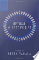 Optical Microcavities : volumes. the universal importance of these structureshas...