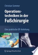 Operationstechniken in der Fußchirurgie