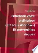 Entretenir votre ordinateur (PC sous Windows)