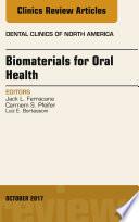 Dental Biomaterials An Issue Of Dental Clinics Of North America E Book