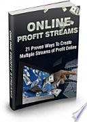 Online Profits Streams