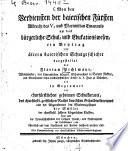Von den Verdiensten der baierischen Fürsten Albrecht des V. und Max Emanuels um das bürgerliche Schul- und Edukations-Wesen