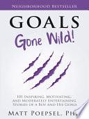 Goals Gone Wild