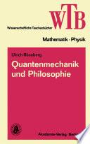 Quantenmechanik Und Philosophie book