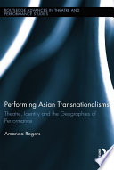 Performing Asian Transnationalisms
