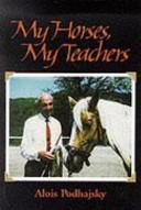 My Horses  My Teachers