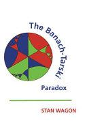 The Banach-Tarski Paradox