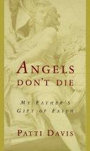 Angels Don T Die