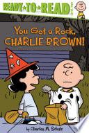 You Got a Rock  Charlie Brown