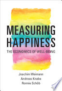 measure of happiness Measuring happiness is a subjective study in determining what values that people use to consider themselves truly happy happiness in general.
