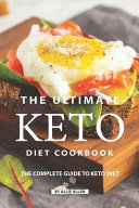The Ultimate Keto Diet Cookbook