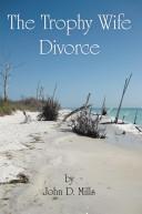 The Trophy Wife Divorce