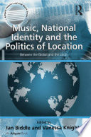 Music  National Identity and the Politics of Location