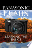 Panasonic Lumix Tz80 Learning The Basics
