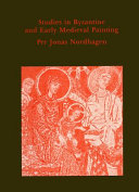 Studies in Byzantine and Early Medieval Painting