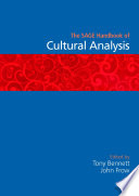 The SAGE Handbook of Cultural Analysis