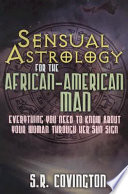 Sensual Astrology for the African American Man