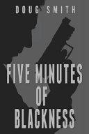 Five Minutes of Blackness