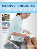 Therapeutic Modalities in Rehabilitation  Fourth Edition