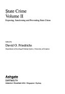 State Crime: Exposing, sanctioning, and preventing state crime