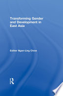 Transforming Gender and Development in East Asia