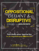Oppositional  Defiant   Disruptive Children and Adolescents