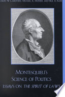 Montesquieu s Science of Politics