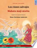 Los Cisnes Salvajes Mabata Maji Mwitu Espa Ol Swahili