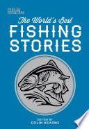 Field   Stream  The World s Best Fishing Stories